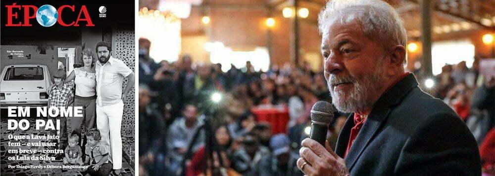 Época revela que Lava Jato vai mirar nas milionárias famílias dos filhos de Lula | Por Polibio Braga