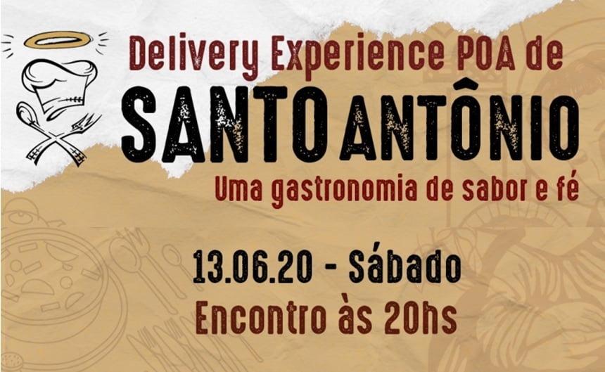 Santo Antônio é homenageado no Delivery Experience POA dia 13 de junho, sábado