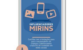 Cartilha online gratuita orienta sobre influenciadores mirins