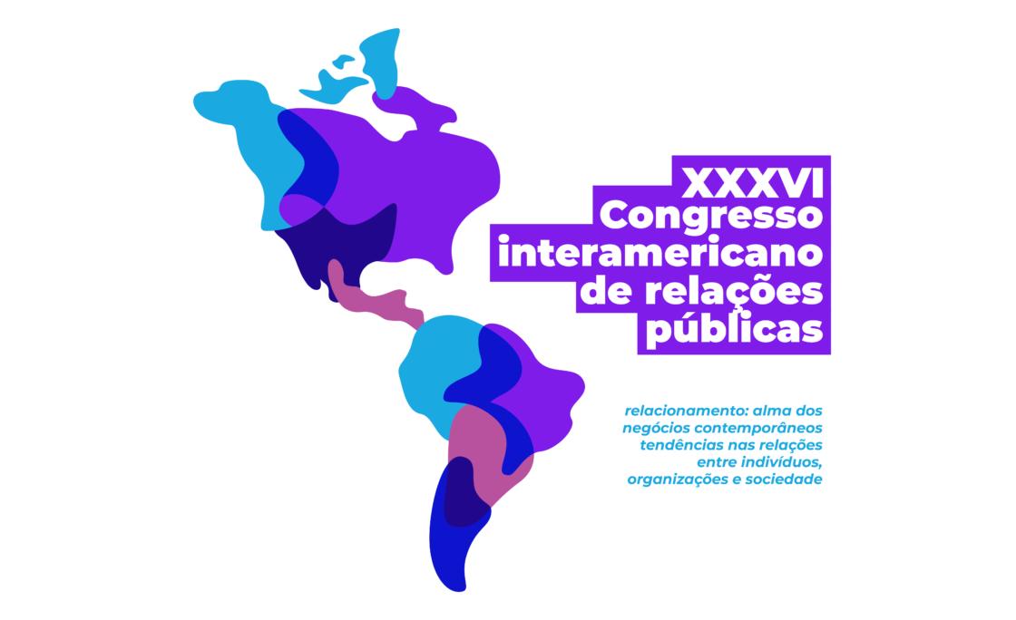 """""""Relacionamento: alma dos negócios contemporâneos"""" é tema  do 36° Congresso Interamericano de Relações Públicas"""